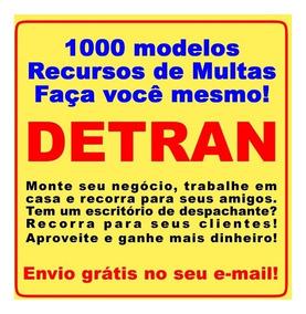 Kit 1000 Modelos - Recursos De Multas Do Detran