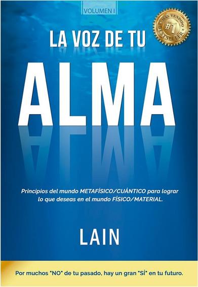 La Voz De Tu Alma / Lain Garcia Calvo (libro)
