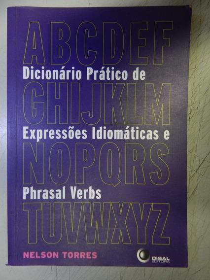Dicionario Pratico De Expressões Idiomaticas E Phrasal Verbs