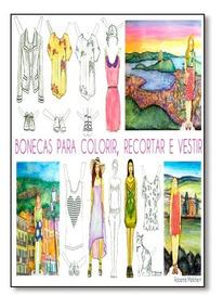 Bonecas Para Colorir, Recortar E Vestir