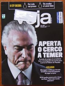 Revista Veja Nº 2576 04/04/2018 Temer Legion Lula