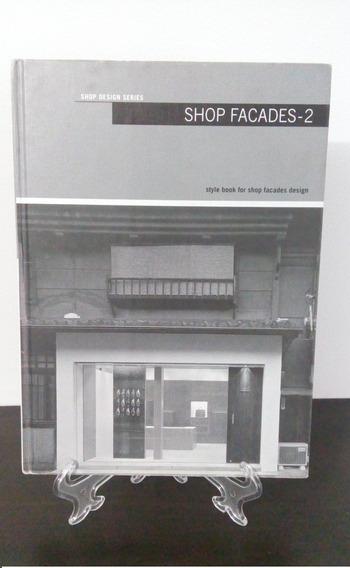 Shop Facades 2: Japanese Architecture - Sueyoshi Murakami