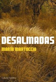 Desalmadas, Maria Martoccia, Ed. Bestia Equilátera
