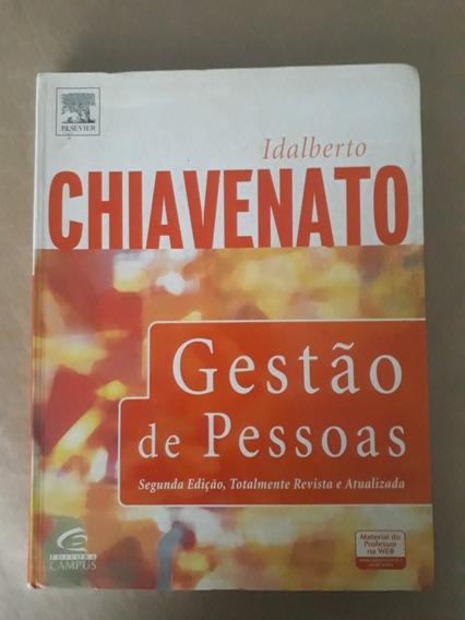 Gestão De Pessoas + 2 Livros - Idalberto Chiavenato