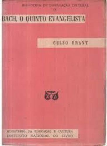 Bach, O Quinto Evangelista