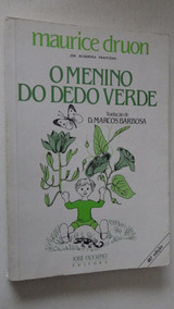 O Menino Do Dedo Verde Maurice Druon