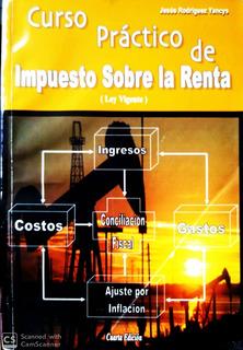 Curso Práctico De Impuesto Sobre La Renta. Jesús Rodríguez Y