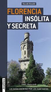 Guía Florencia Insólita Y Secreta, Editions Jonglez
