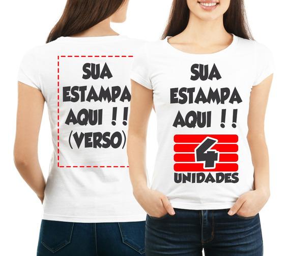 Kit 4 Camisetas Personalizada Frente E Verso Com Sua Estampa