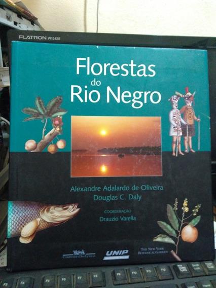 Livro Florestas Do Rio Negro - Alexandre Adalardo De Oliveir