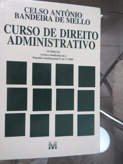 Curso De Direito Administrativo - Celso Antônio B. De Melo