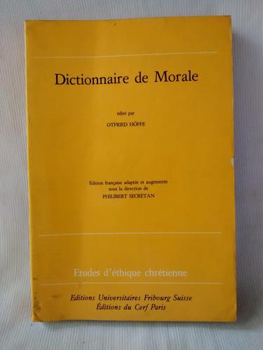 Imagen 1 de 6 de Dictionnaire De Morale Otfried Hoffe Cerf En Frances