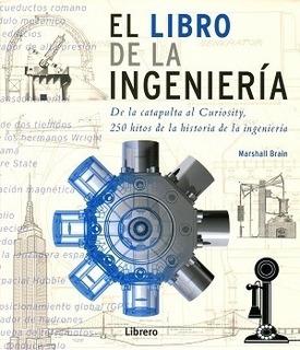El Libro De La Ingeniería - Td, Brain Marshall, Librero