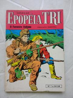 Epopéia Tri Nº 7 - 1º Edição - Editora Ebal - 1970