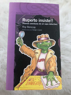 Ruperto Insiste Alfaguara Infantil