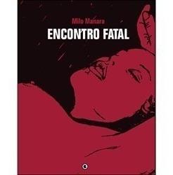 Hq Encontro Fatal - Milo Manara Edição Especial