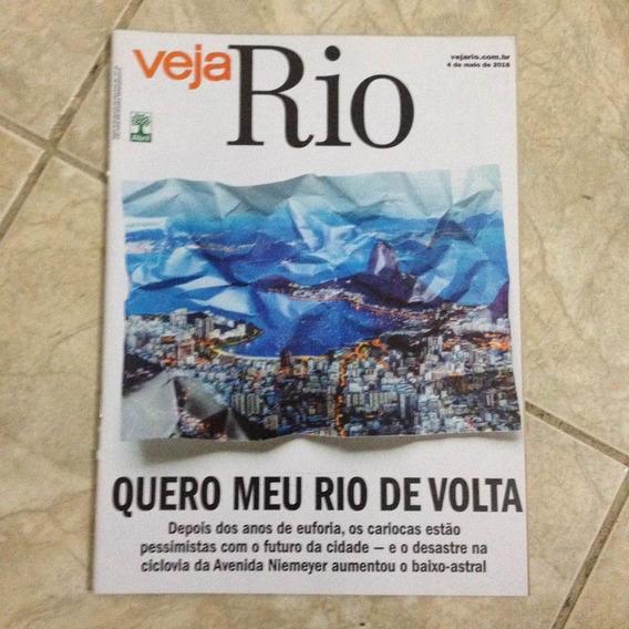 Revista Veja Rio 4/5/2016 Quero Meu Rio De Janeiro De Volta