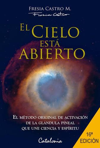 Imagen 1 de 2 de El Cielo Esta Abierto / Fresia Castro