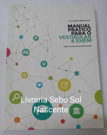 Manual Prático Para O Vestibular E Enem Clei Gilberto Broe