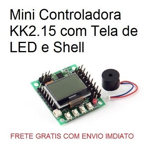 Mini Controladora Kk2.15 Com Tela De Led E Shell