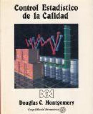 Control Estadístico De La Calidad. Douglas C. Montgomery