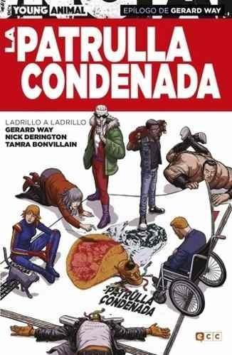 Libro - Comic La Patrulla Condenada: Ladrillo A Ladrillo