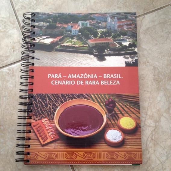 Livro Pará - Amazônia - Brasil Cenário De Rara Beleza C2