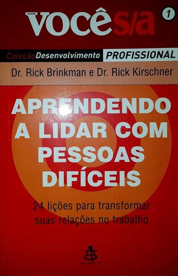 Livro Administração Aprendendo A Lidar Com Pessoas Difíceis