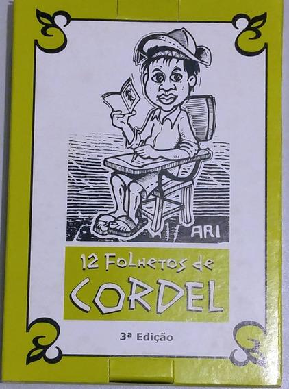 12 Folhetos De Cordeis - 3ª Edição - Literatura De Cordel