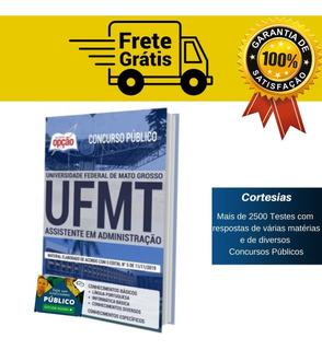 Apostila Assistente Em Administração Concurso Ufmt
