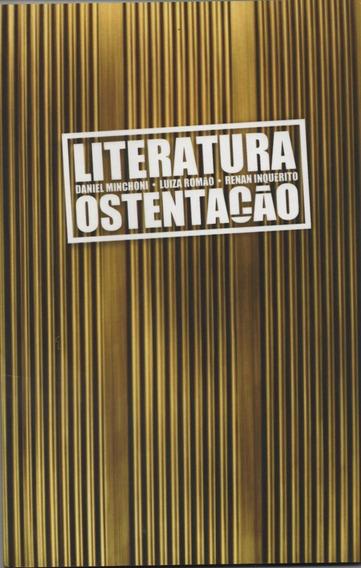 Livro Literatura Ostentação - Daniel/luiza E Renan Inquérito
