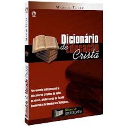 Dicionário De Educação Cristã