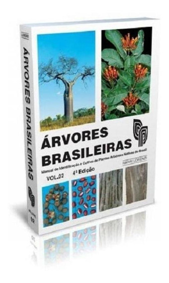 Arvores Brasileiras - Vol 2 - Plantarum