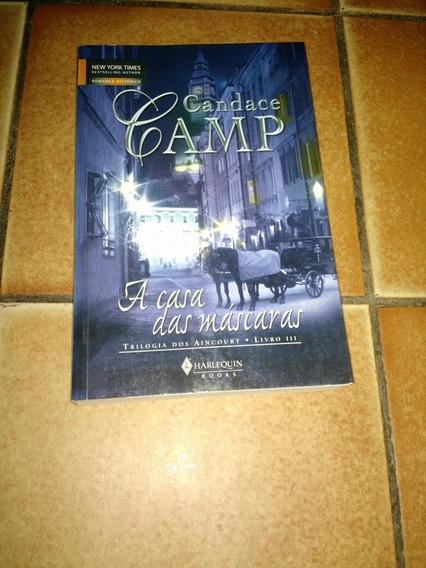 A Casa Das Máscaras Trilogia Dos Aincourt Livro 3