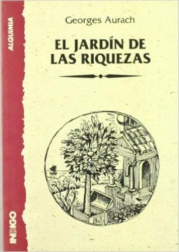 El Jardin De Las Riquezas