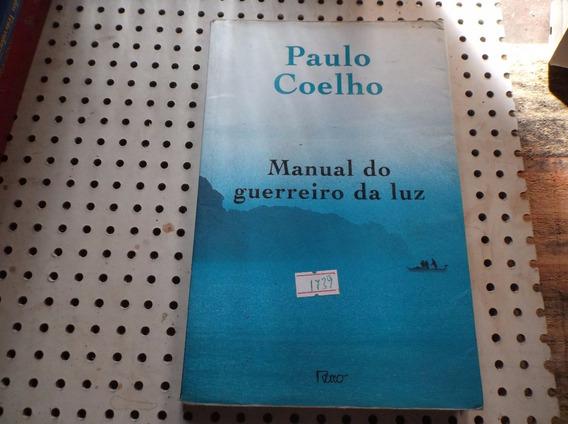 Livro Paulo Coelho Manual Do Guerreiro Da Luz N1739