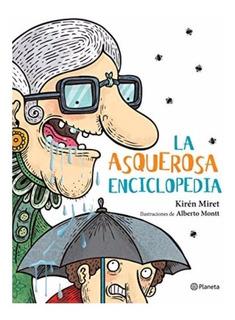 Asquerosa Enciclopedia Miret