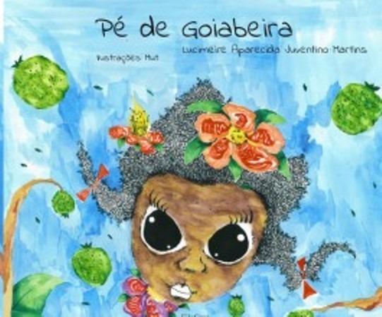 Livro - Literatura Infanto Juvenil- Pé De Goiabeira