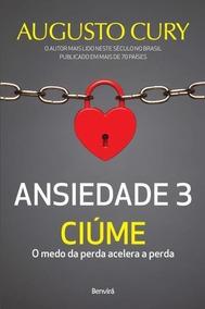 Augusto Cury, Ansiedade3