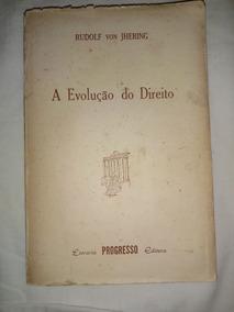 A Evolução Do Direito (zweck Im Recht) 2ª Edição Jhering