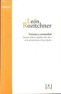 Persona Y Comunidad - León Rozitchner
