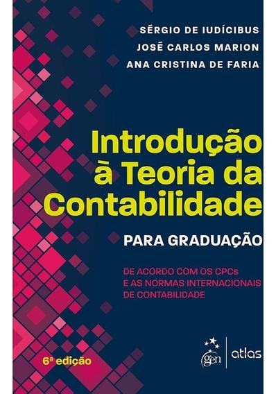 Introdução A Teoria Da Contabilidade - Para Graduação - 6ª