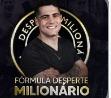Fórmula Desperte Milionário   Fdm