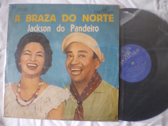 Lp - Jackson Do Pandeiro / A Brasa Do Norte / Cantagalo Lpc-