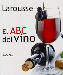 Libro De Vinos El Abc Del Vino Larousse