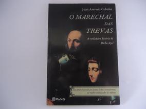 Livro O Marechal Das Trevas (frete R$ 10,00)