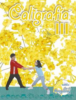Caligrafía Flor De Araguaney Santillana I Iii V Vi 1 3 5 6