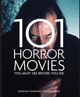 101 Películas De Terror Que Debes Ver Antes De Morir