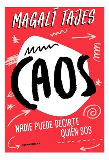 Caos - Magali Tajes - Libro Nuevo