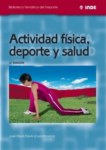 Actividad Fisica , Deporte Y Salud